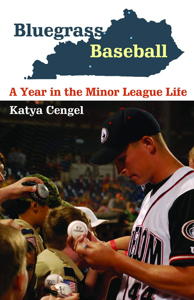 Bluegrass Baseball book Katya Cengel